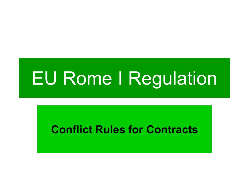EU Rome I Regulation Conflict Rules for Contracts