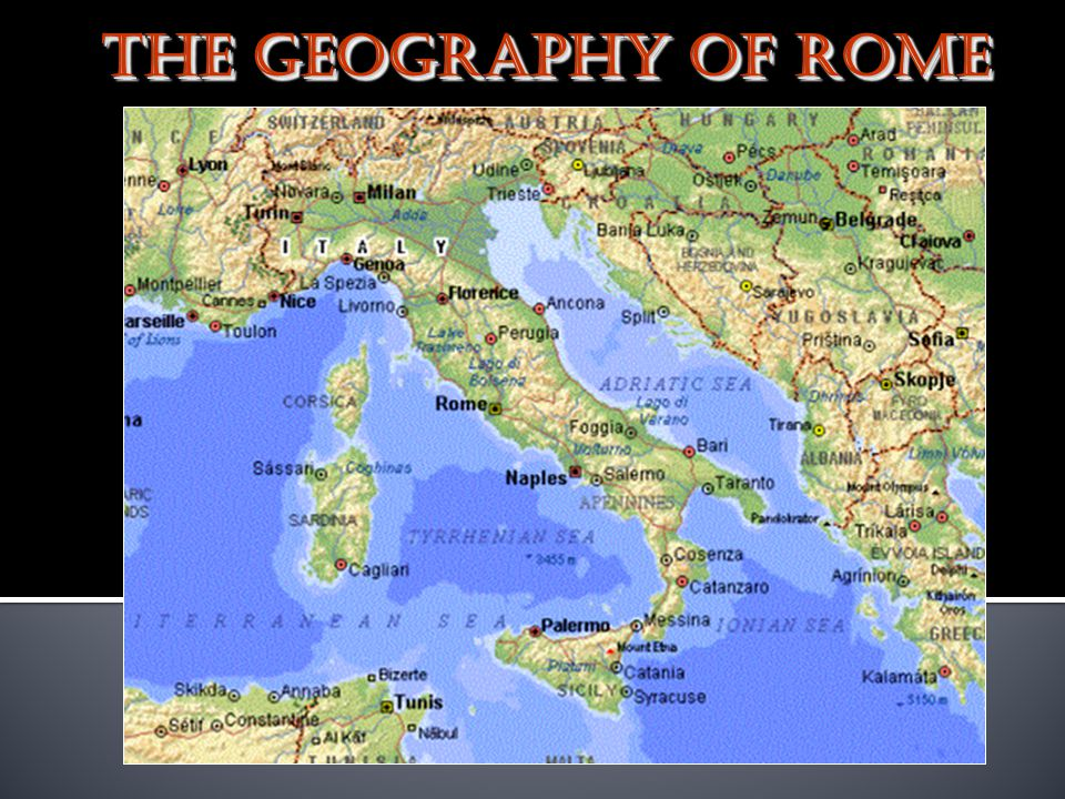 The Romans The Geography Of Rome Italy In BCE Ppt Download - Geography of rome