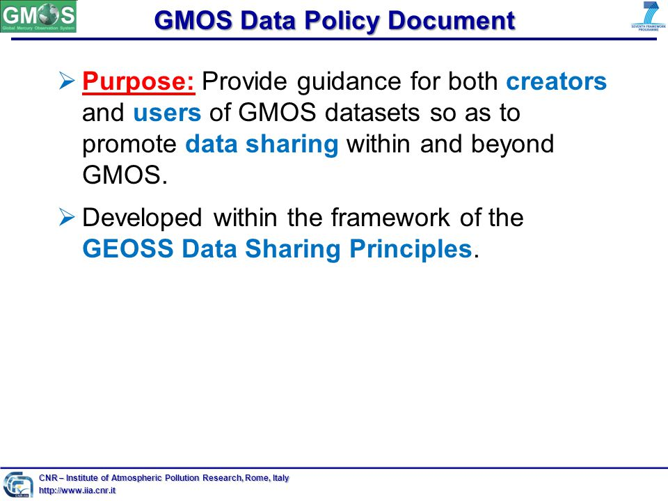 GMOS Data Policy Document  Purpose: Provide guidance for both creators and users of GMOS datasets so as to promote data sharing within and beyond GMOS.