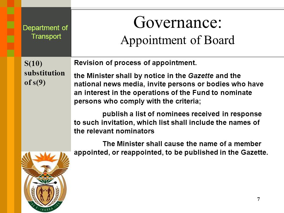 7777 Department of Transport Governance: Appointment of Board S(10) substitution of s(9) Revision of process of appointment.