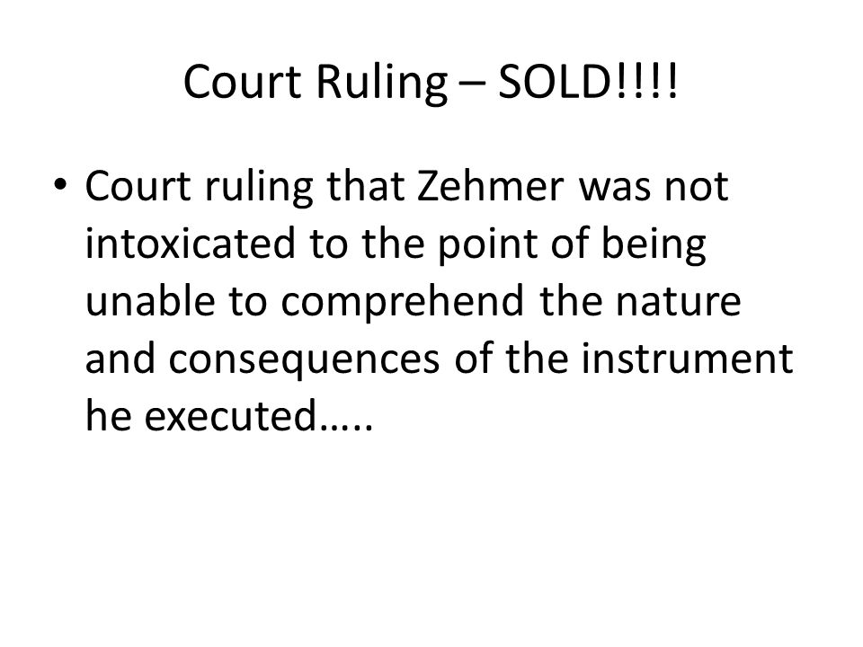Court Ruling – SOLD!!!.