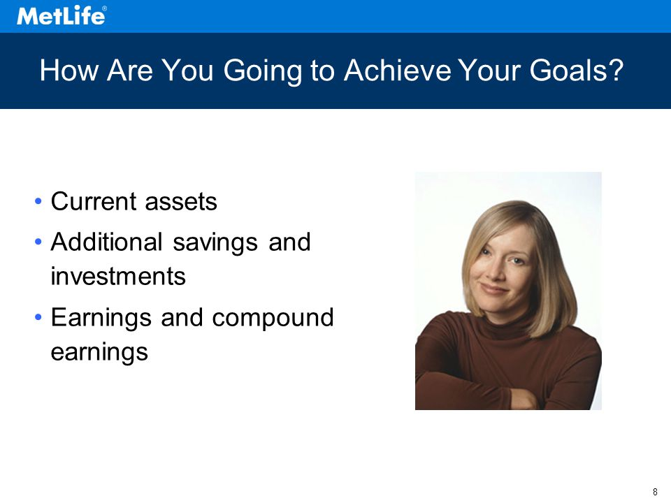 8 How Are You Going to Achieve Your Goals.