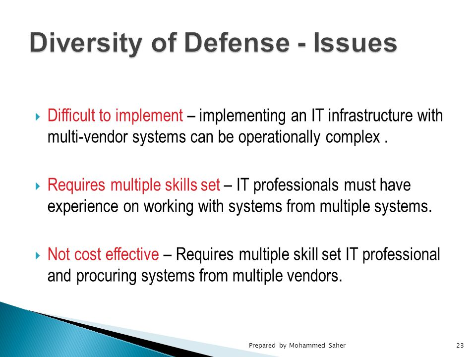  Difficult to implement – implementing an IT infrastructure with multi-vendor systems can be operationally complex.