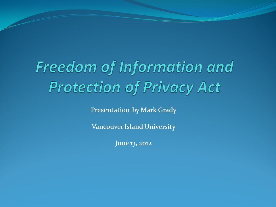 Presentation by Mark Grady Vancouver Island University June 13, 2012