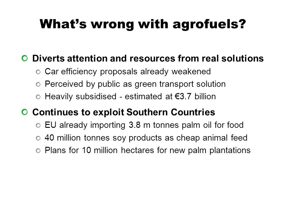 What's wrong with agrofuels.