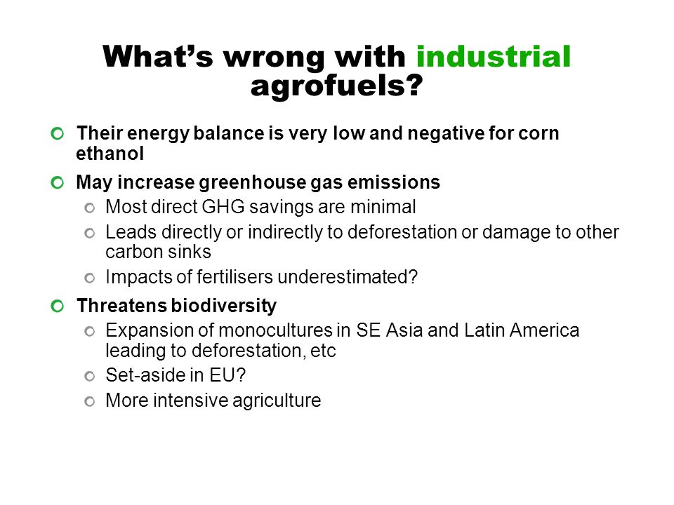 What's wrong with industrial agrofuels.