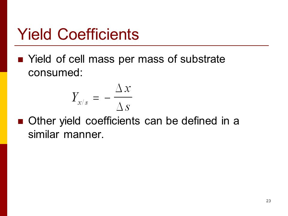 Yield coefficient