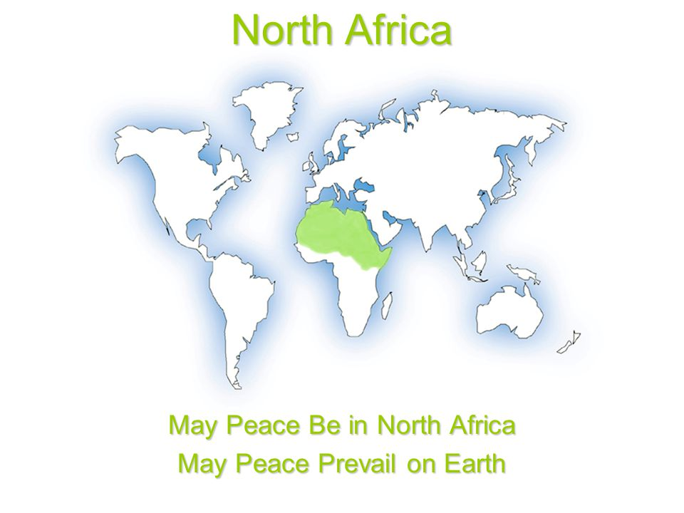 North Africa May Peace Be in North Africa May Peace Prevail on Earth