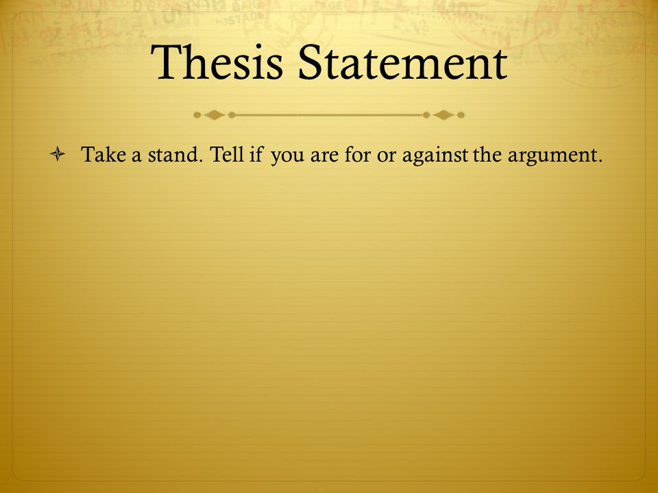 teacher thesis statement Teaching and writing the second thesis has an argument: this thesis statement asserts that french male lawyers attacked french women lawyers.