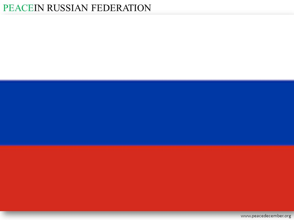PEACEIN RUSSIAN FEDERATION
