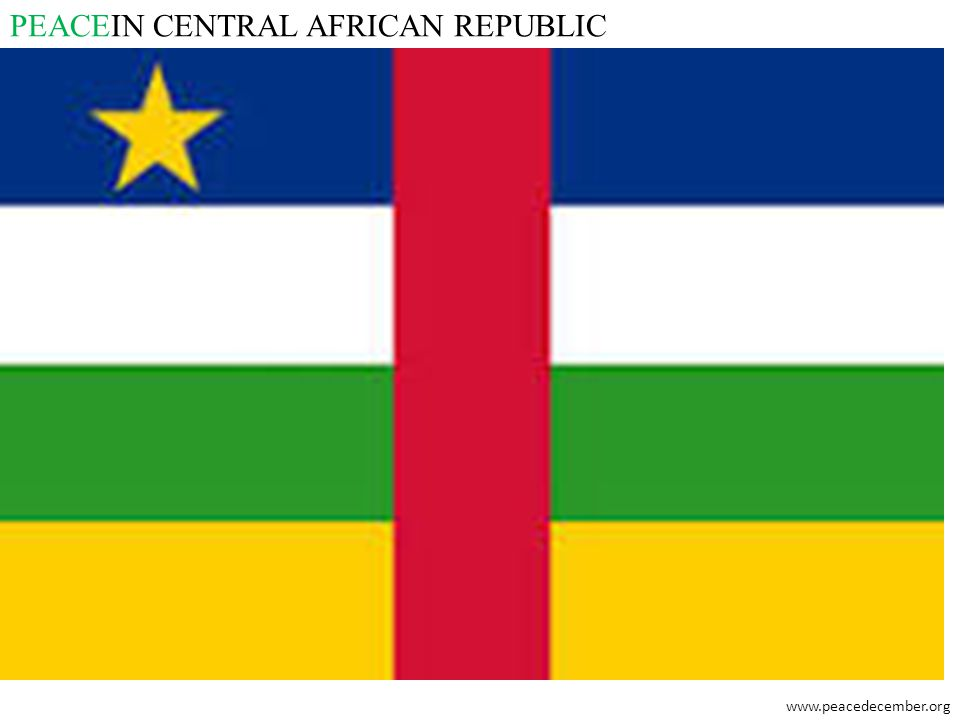 PEACEIN CENTRAL AFRICAN REPUBLIC