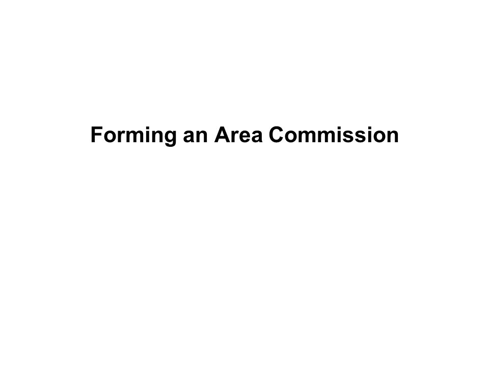Forming an Area Commission