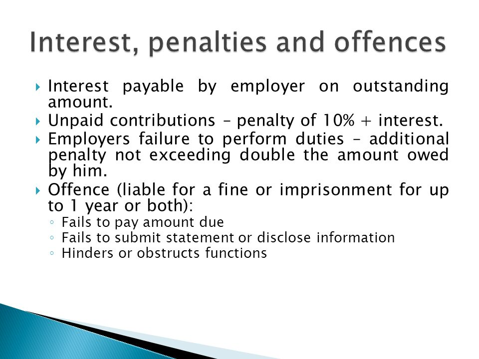  Interest payable by employer on outstanding amount.