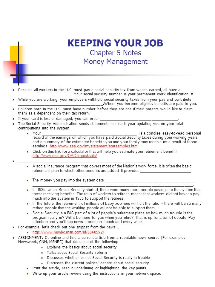 KEEPING YOUR JOB Chapter 5 Notes Money Management Because all workers in the U.S.