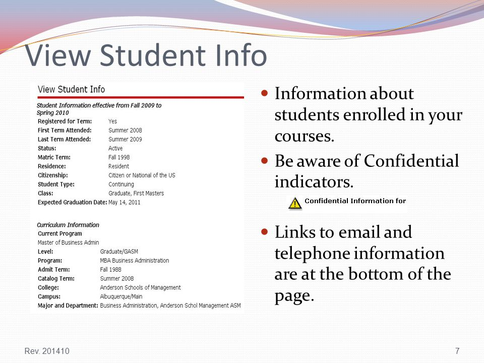 View Student Info Information about students enrolled in your courses.