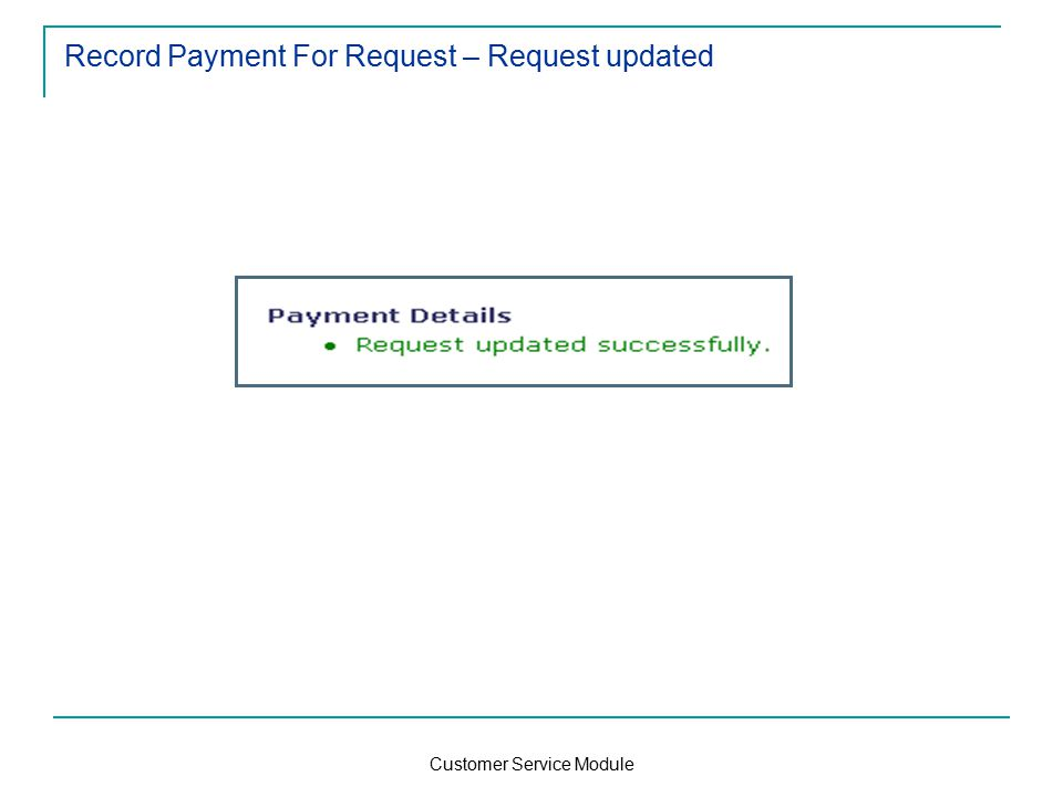 Customer Service Module Record Payment For Request – Request updated