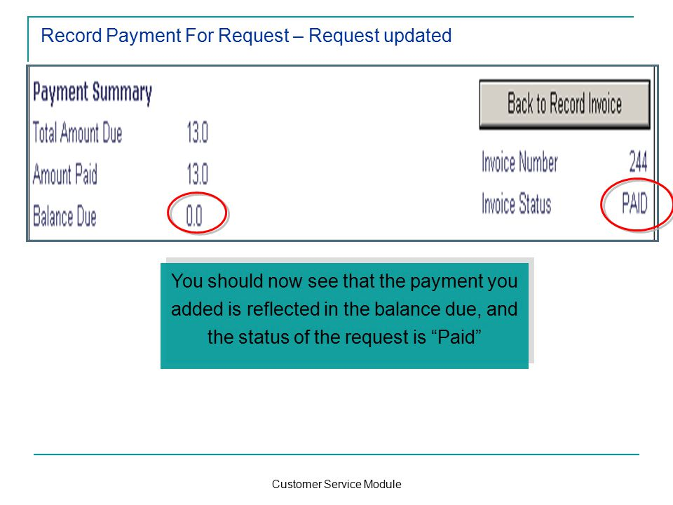 Customer Service Module Record Payment For Request – Request updated You should now see that the payment you added is reflected in the balance due, and the status of the request is Paid