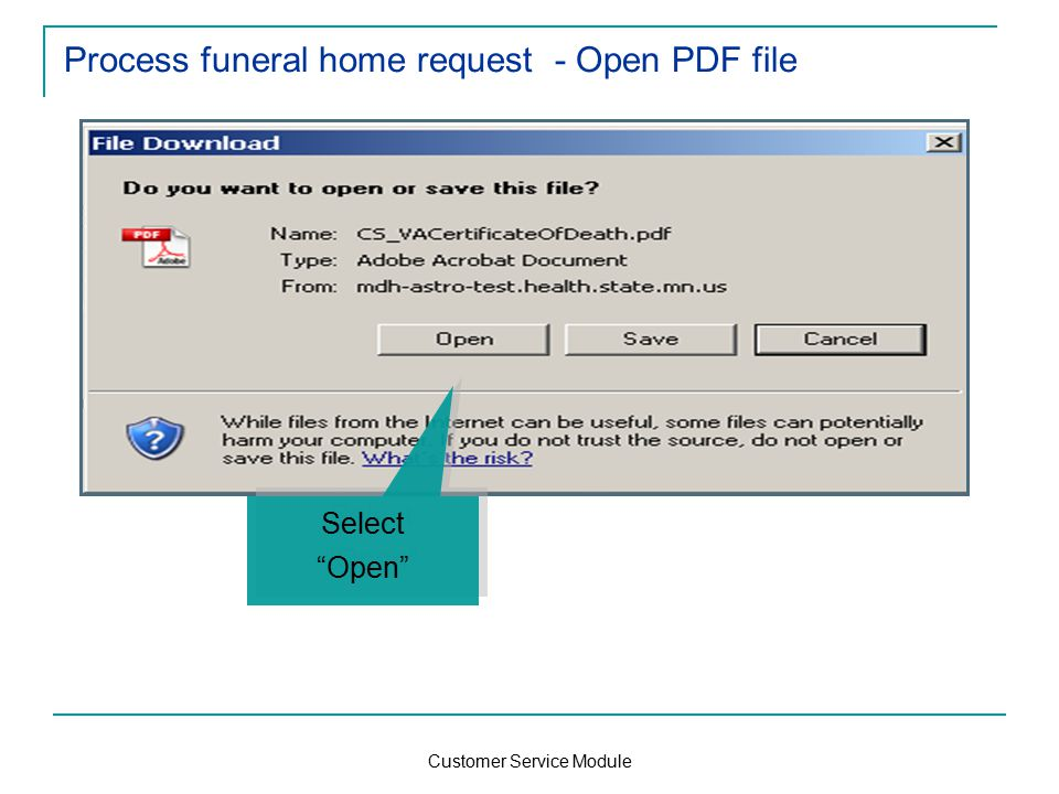 Customer Service Module Process funeral home request - Open PDF file Select Open Select Open