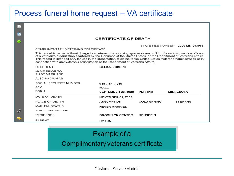 Customer Service Module Process funeral home request – VA certificate Example of a Complimentary veterans certificate Example of a Complimentary veterans certificate
