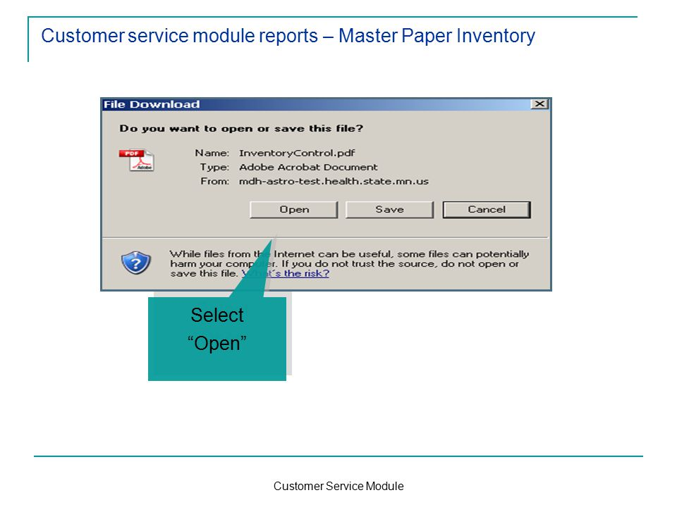 Customer Service Module Customer service module reports – Master Paper Inventory Select Open Select Open