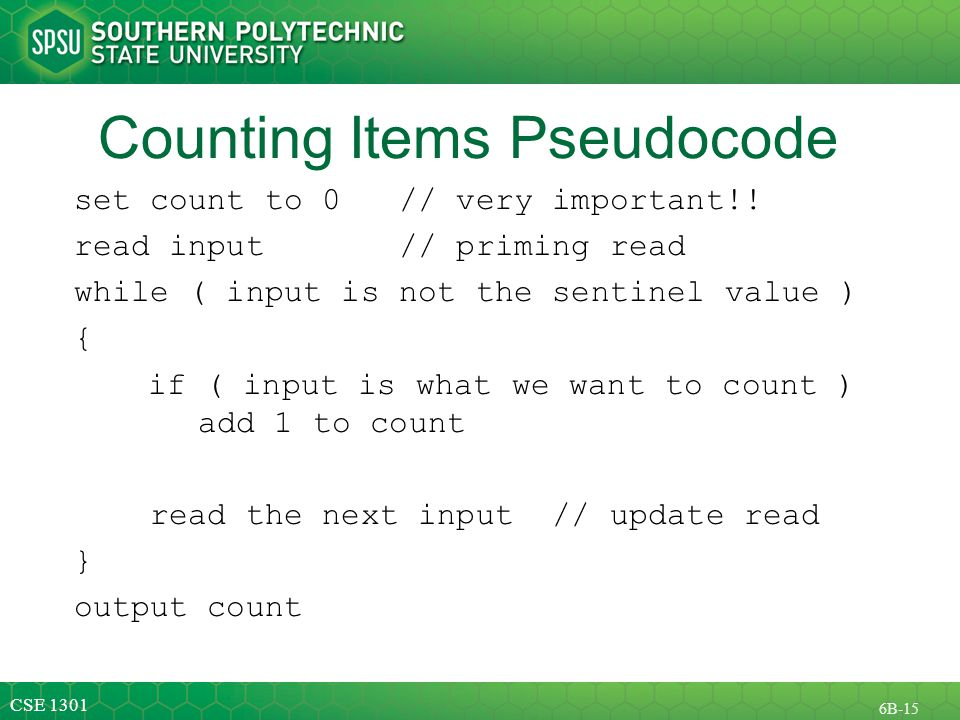 CSE B-15 Counting Items Pseudocode set count to 0 // very important!.