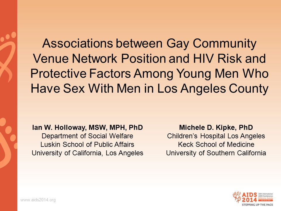 Associations between Gay Community Venue Network Position and HIV Risk and Protective Factors Among Young Men Who Have Sex With Men in Los Angeles County Ian W.