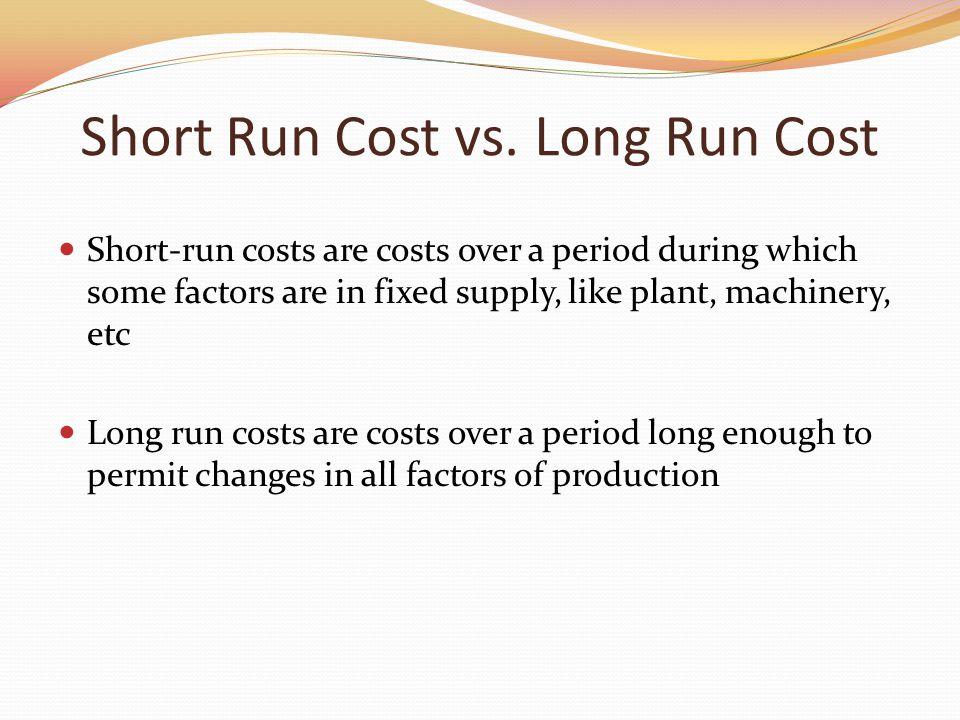 long run vs short run