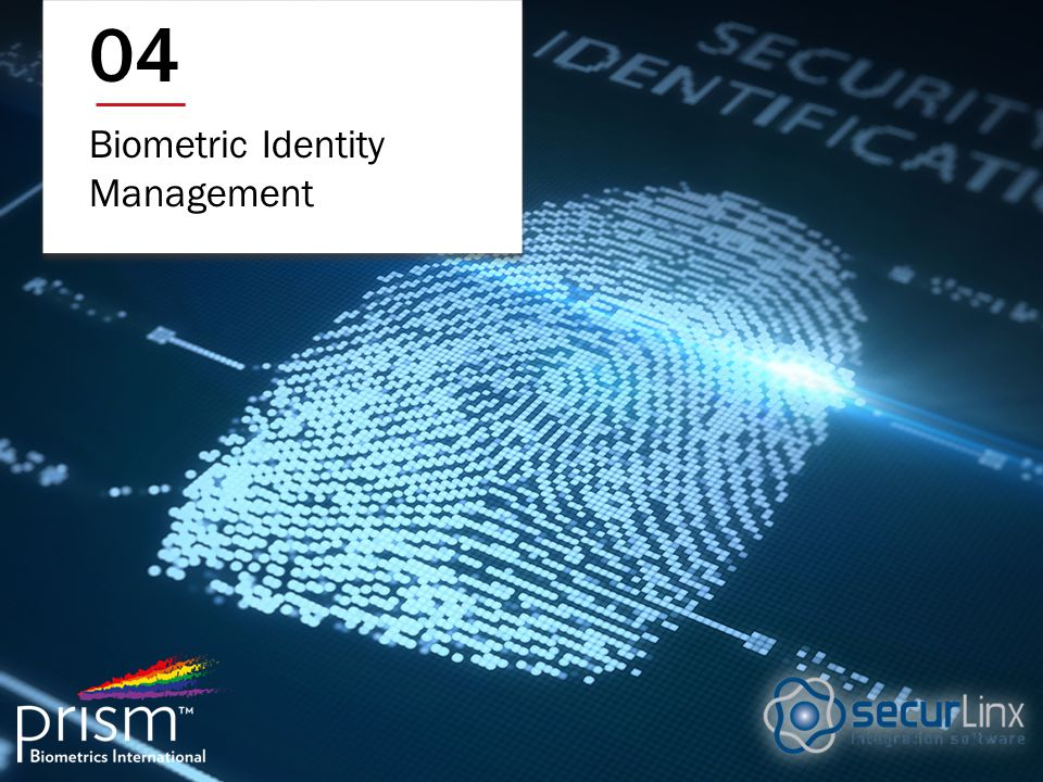 Biometric Identity Management 04
