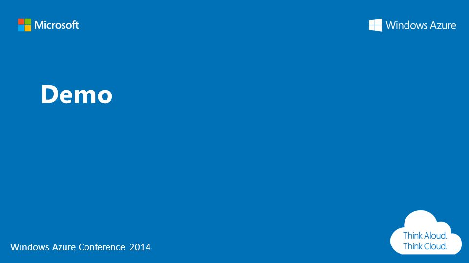 Windows Azure Conference 2014 Demo