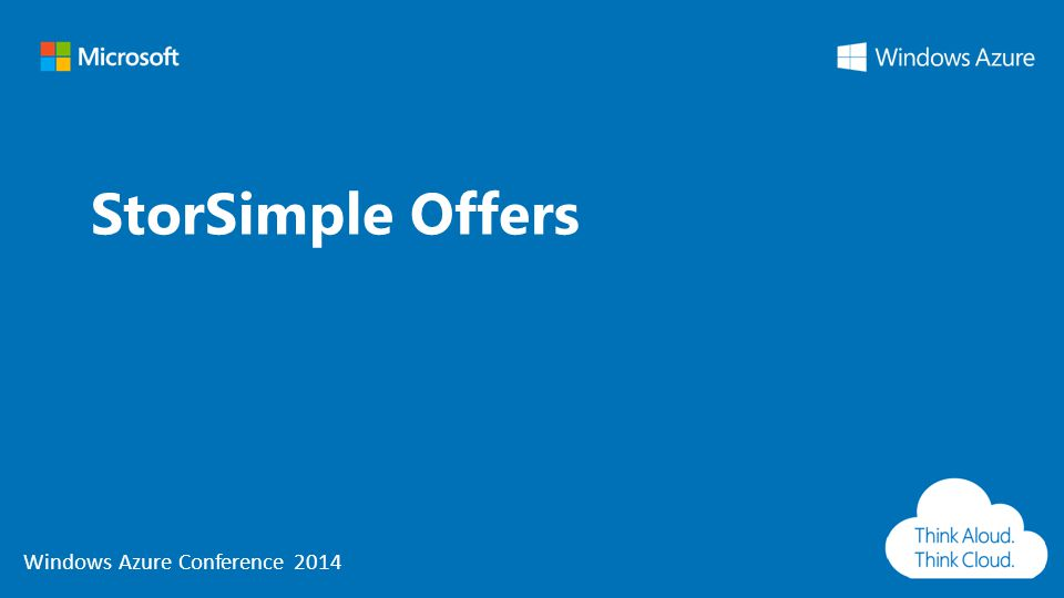 Windows Azure Conference 2014 StorSimple Offers