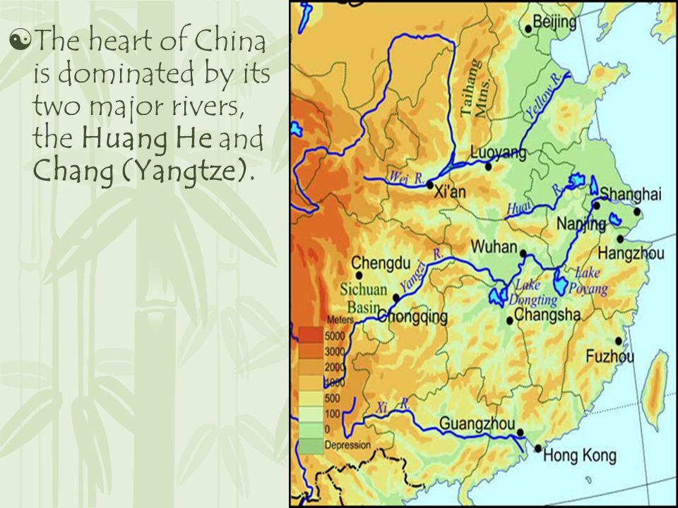  The heart of China is dominated by its two major rivers, the Huang He and Chang (Yangtze).
