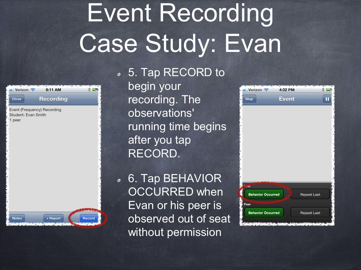 5. Tap RECORD to begin your recording. The observations running time begins after you tap RECORD.