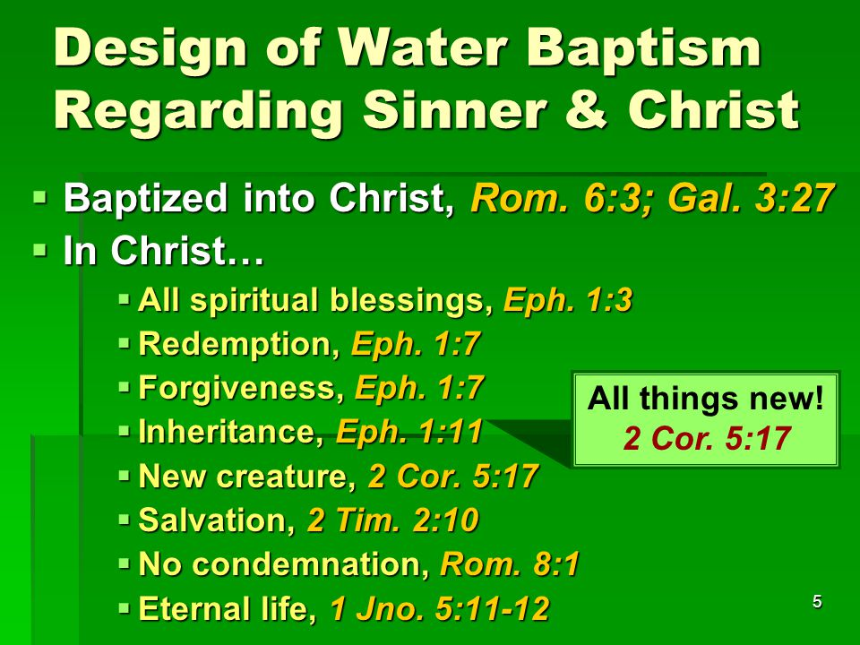 5 Design of Water Baptism Regarding Sinner & Christ  Baptized into Christ, Rom.