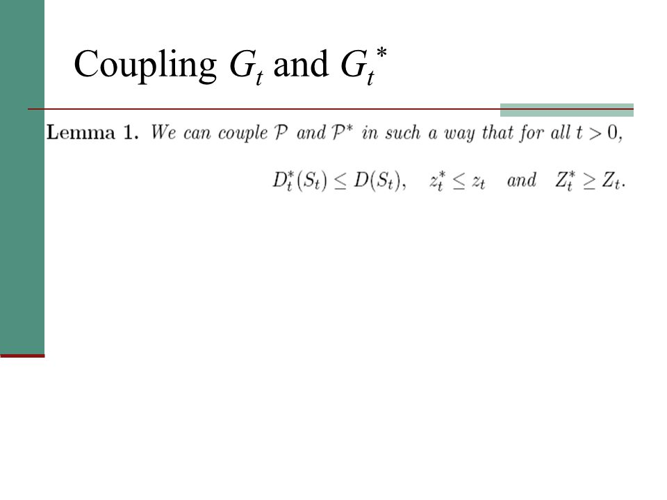Coupling G t and G t *