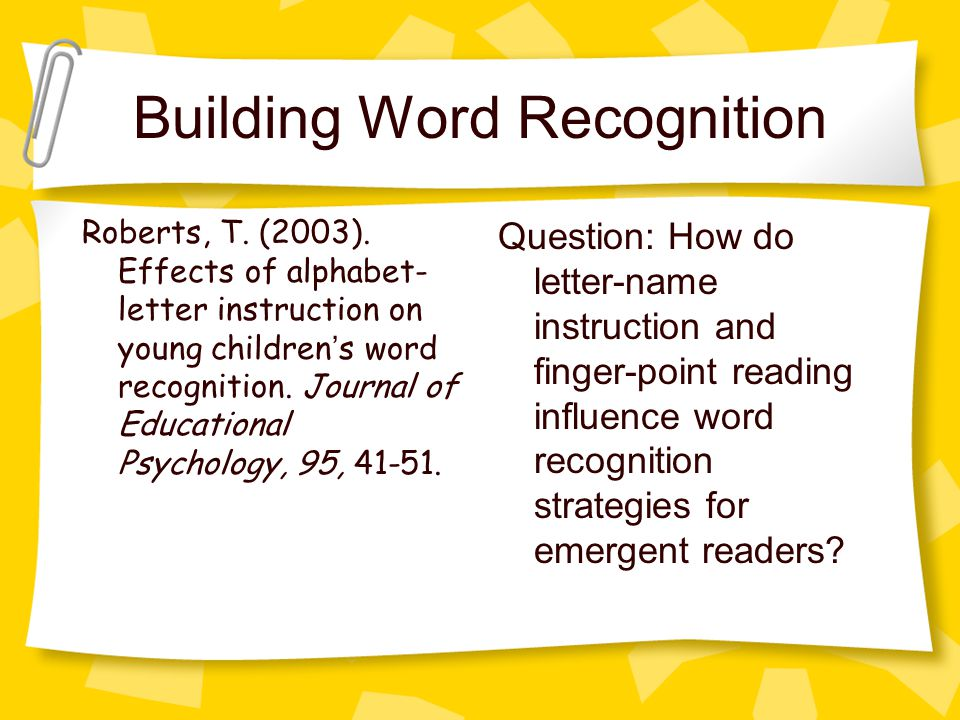 Building Word Recognition Roberts, T. (2003).