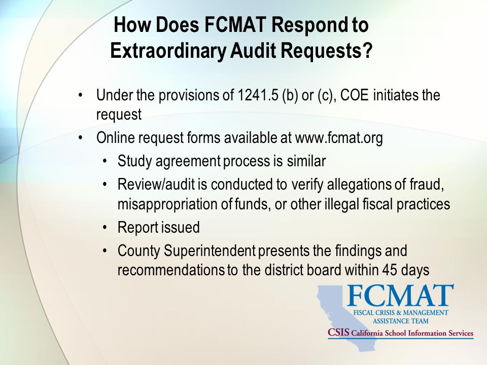How Does FCMAT Respond to Extraordinary Audit Requests.