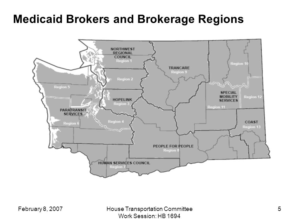 February 8, 2007House Transportation Committee Work Session: HB Medicaid Brokers and Brokerage Regions