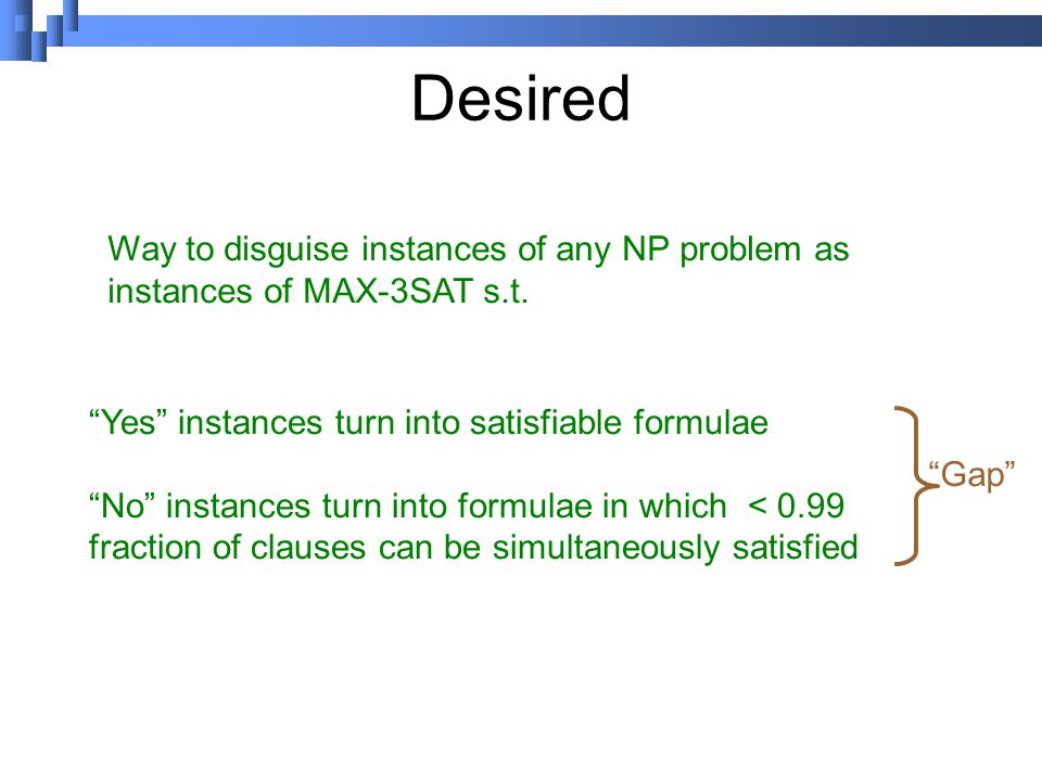 Desired Way to disguise instances of any NP problem as instances of MAX-3SAT s.t.