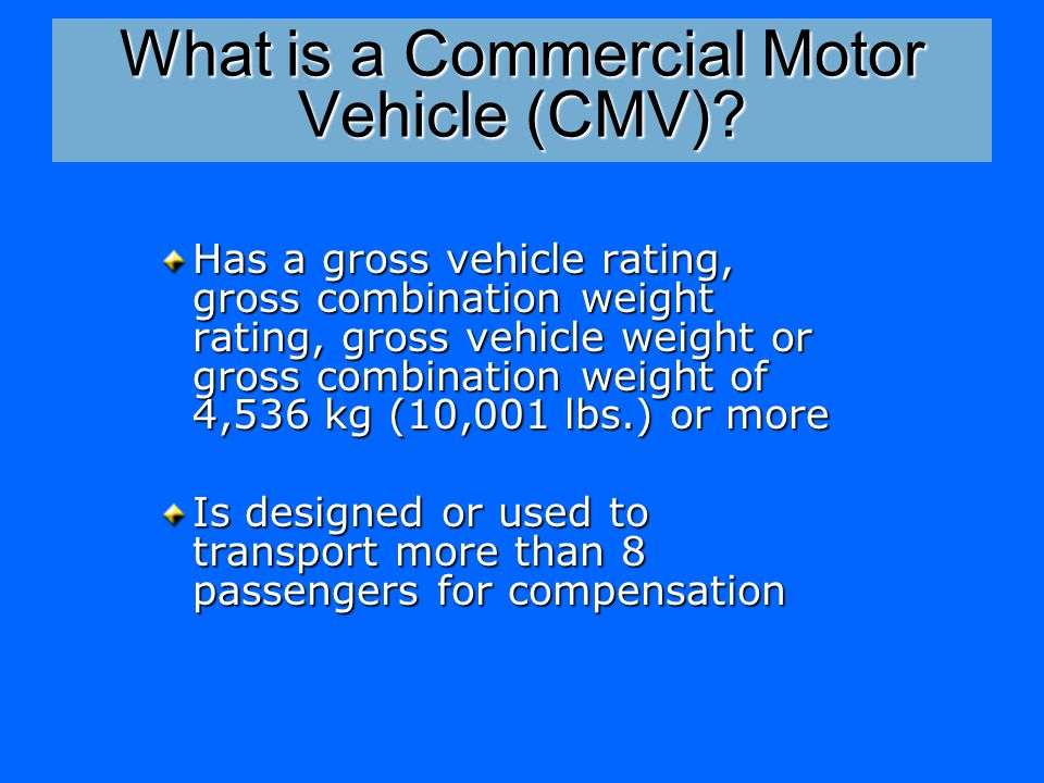 What is a Commercial Motor Vehicle (CMV).