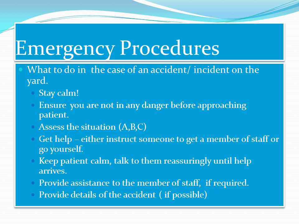 procedure to deal with accident emergency Once internal emergency procedures have been either as a result of the original accident or during the clean-up procedure when dealing with a pesticide.