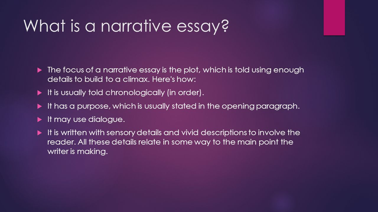 narrative essay plot A narrative essay is an academic type of writing that describes a story, usually from a singular point of view your purpose as an author is to create a visual experience for.