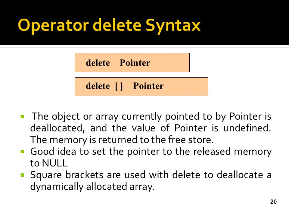  The object or array currently pointed to by Pointer is deallocated, and the value of Pointer is undefined.