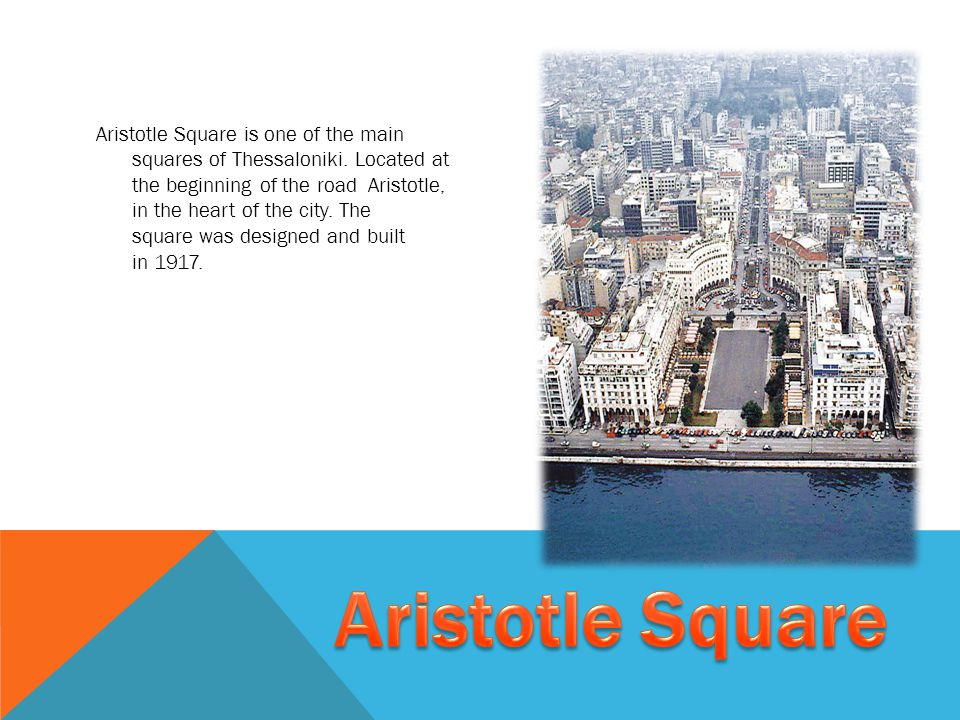 Aristotle Square is one of the main squares of Thessaloniki.