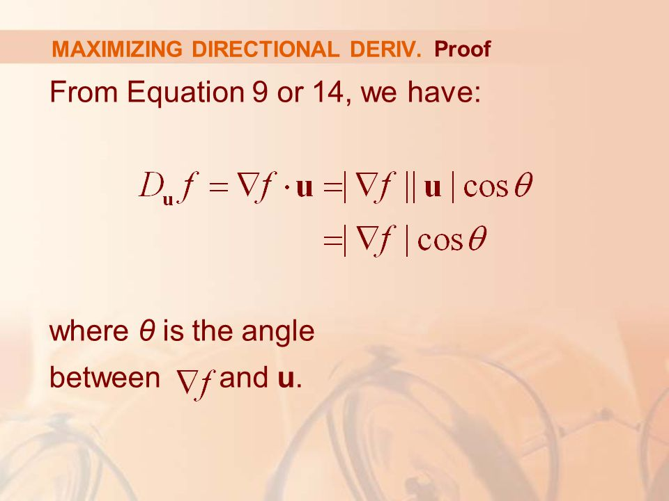 From Equation 9 or 14, we have: where θ is the angle between and u.