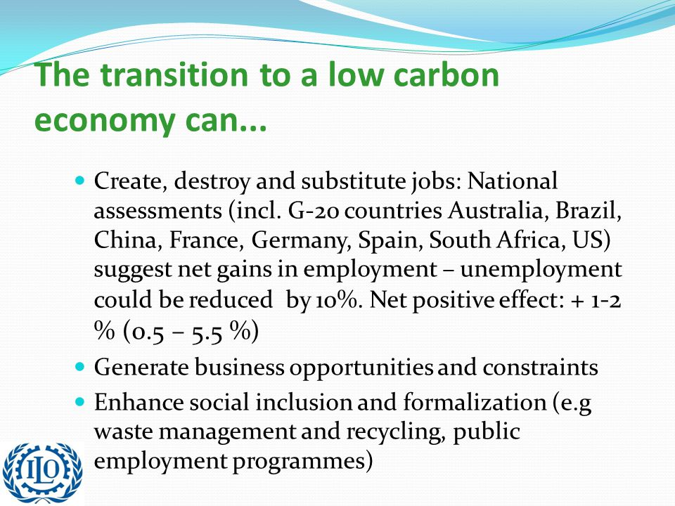 The transition to a low carbon economy can...