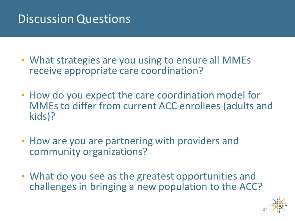 What strategies are you using to ensure all MMEs receive appropriate care coordination.