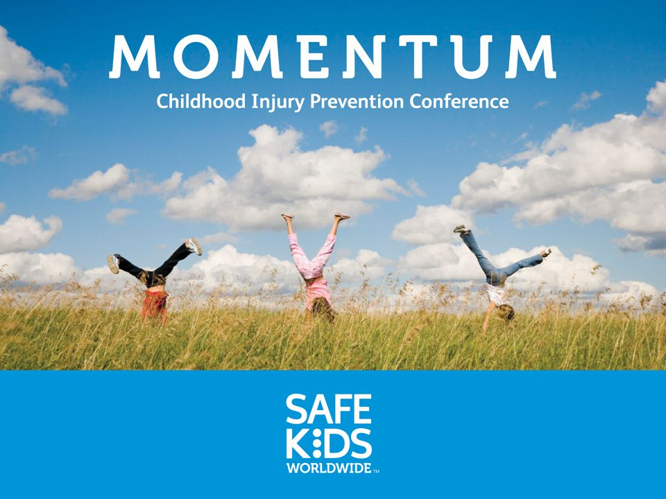 CHILDHOOD INJURY PREVENTION CONFERENCE1