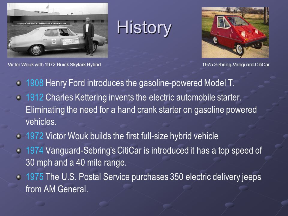 History 1908 Henry Ford introduces the gasoline-powered Model T.  sc 1 st  SlidePlayer & Reviving the Electric Car. History 1832 Robert Anderson invents a ... markmcfarlin.com