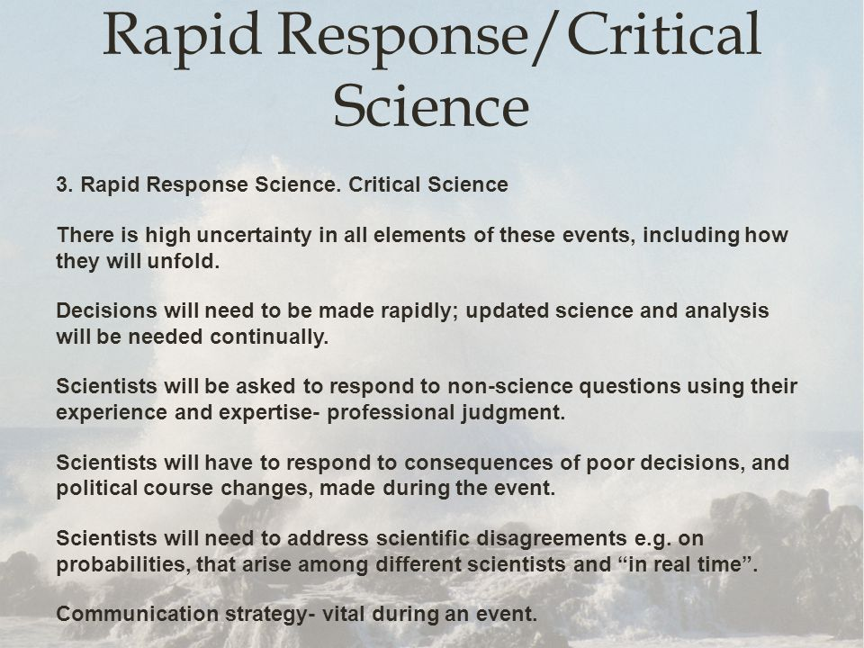 Rapid Response/Critical Science 3. Rapid Response Science.