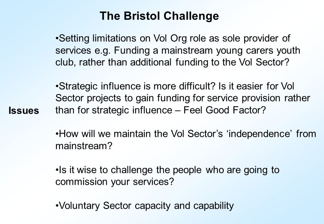 Setting limitations on Vol Org role as sole provider of services e.g.